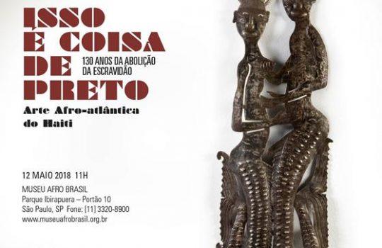 Isso é Coisa de Preto | Museu Afro Brasil | SP