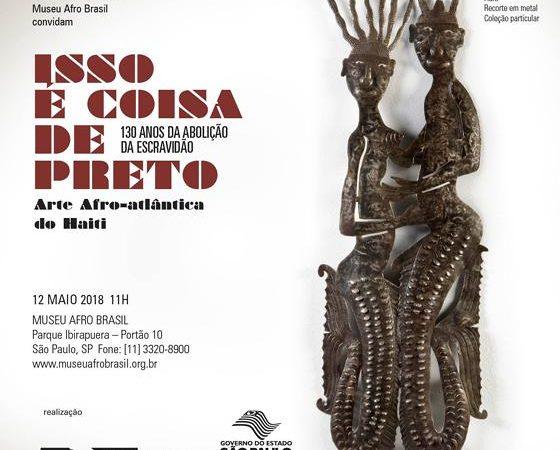 Isso é Coisa de Preto   Museu Afro Brasil   SP